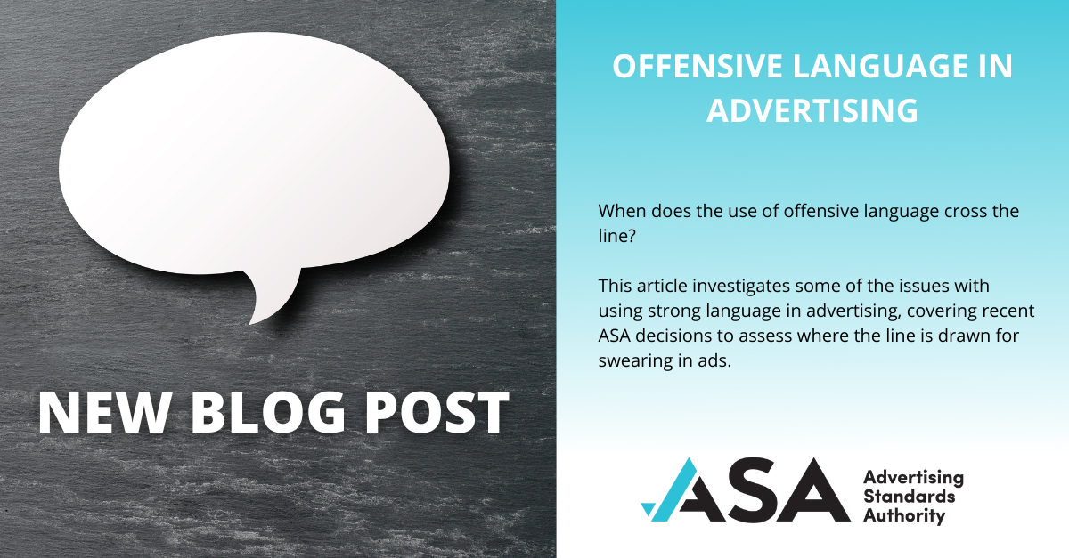 Spotlight on: Offensive language in advertising