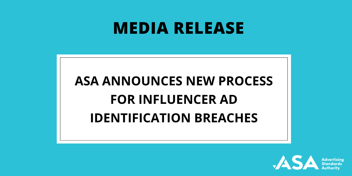 """Media Release: ASA releases new """"Report an Influencer Ad Identification Breach"""" process"""