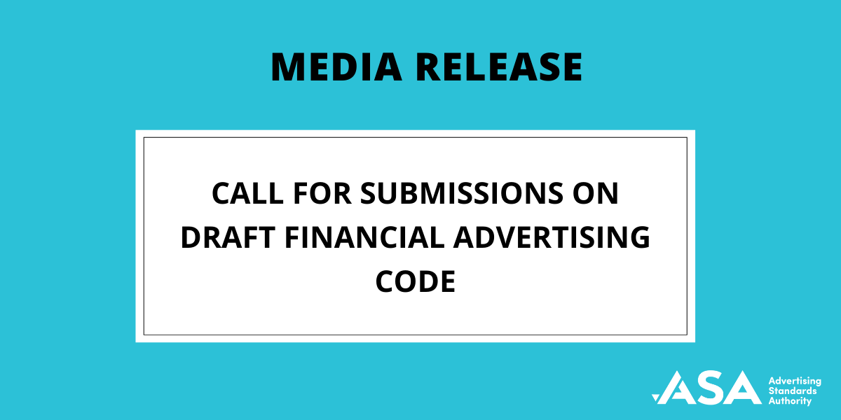 Media Release: Consultation on draft Financial Advertising Code